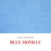 Blue Monday de Fats Domino