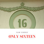 Only Sixteen de Sam Cooke