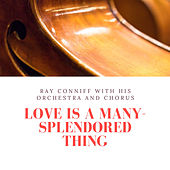 Love Is a Many-Splendored Thing de Ray Conniff