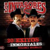 30 Exitos Inmortales de Los Invasores De Nuevo Leon