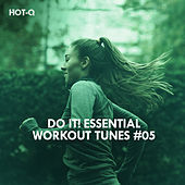 Do It! Essential Workout Tunes, Vol. 05 - EP by Various Artists