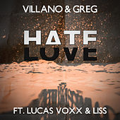 Hate Love by El Villano