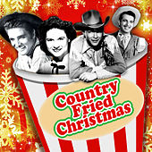 Country Fried Christmas by Various Artists
