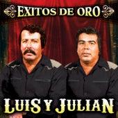 Exitos de Oro de Luis Y Julian