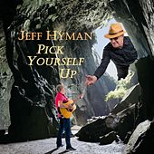 Pick Yourself Up de Jeff Hyman
