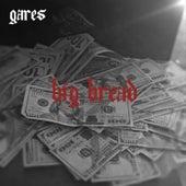 Big Bread by Gares