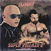 Super Villain 2: The Road Warrior di Deathwish