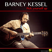 Pick Yourself Up by Barney Kessel