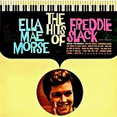The Hits Of..... (Remastered) by Ella Mae Morse