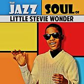 The Jazz Soul Of Little Stevie! (Remastered) by Stevie Wonder