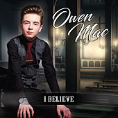 I Believe de Owen Mac