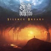 Silence Breaks by Death