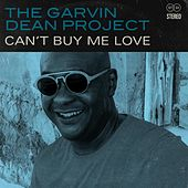 Can't Buy Me Love von Garvin Dean