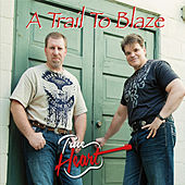 A Trail to Blaze von True Heart