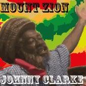 Mount Zion de Johnny Clarke