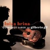 Queremos Saber von Luiza Brina