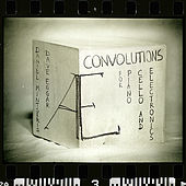 Convolutions for Piano, Cello and Electronics by æ