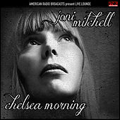 Chelsea Morning (Live) de Joni Mitchell