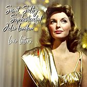 Sweet,Sultry ,Sophisticated Julie London:: Love Letters by Julie London