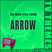 The Main Title Theme - Arrow de TV Themes