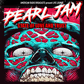State of Love and Trust (Live) de Pearl Jam