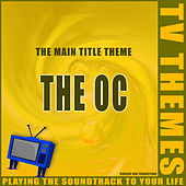The Main Title Theme - The OC de TV Themes