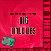 The Main Title Theme - Big Little Lies de TV Themes