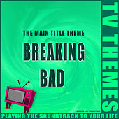 The Main Title Theme - Breaking Bad de TV Themes