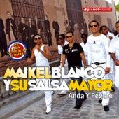 Anda Y Pégate by Maykel Blanco Y Su Salsa Mayor