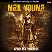 After the Goldrush (Live) de Neil Young