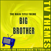 The Main Title Theme - Big Brother de TV Themes