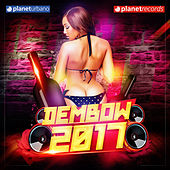 Dembow 2017 (Dembow, Reggaeton, Urbano, Latin Fitness Music) de Various Artists