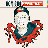 Homicide (Remix) by Mayhem