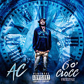 6 O' clocc (Freestyle) by AC