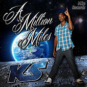 A Million Miles von KS