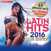 Latin Hits 2016 Club Edition - 65 Latin Music Hits (Salsa, Bachata, Dembow, Merengue, Reggaeton, Urbano, Timba, Cubaton Kuduro, Latin Fitness) di Various Artists