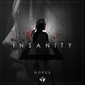 Insanity by Hopex