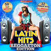 Latin Hits - Reggaeton Edition (32 Reggaeton Hits - 50 Top Artists) von Various Artists
