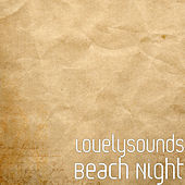 Beach Night von Lovelysounds