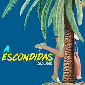A Escondidas by Adonis