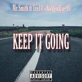 Keep It Going de Mr. Smith