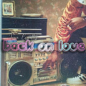 Back on Love de Jesse Cassettes
