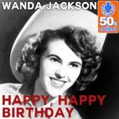 Happy, Happy Birthday (Remastered) - Single de Wanda Jackson