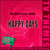 The Main Title Theme - Happy Days de TV Themes