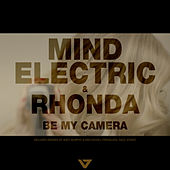 Be My Camera von Mind Electric