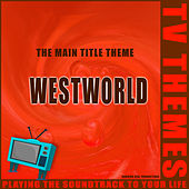 The Main Title Theme - Westworld de TV Themes