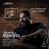 Be to Madyounam by Reza Sadeghi