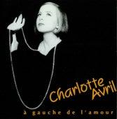 À gauche de l'amour von Charlotte Avril