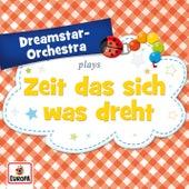 Zeit, dass sich was dreht by Dreamstar Orchestra