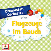 Flugzeuge im Bauch by Dreamstar Orchestra